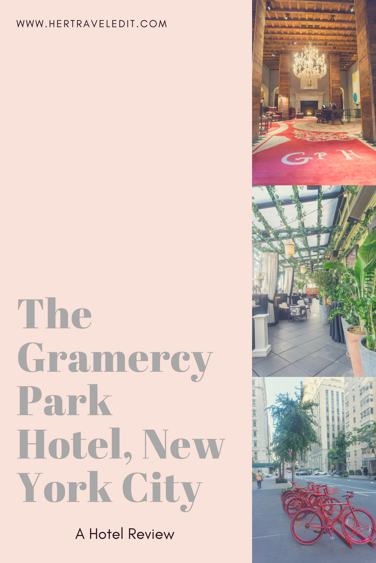 A Review of the Gramercy Park Hotel in New York City