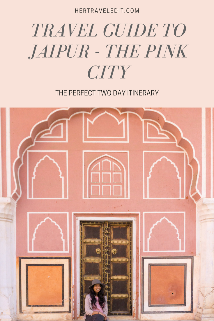 The Perfect Two Day Itinerary for Jaipur, India's Pink City
