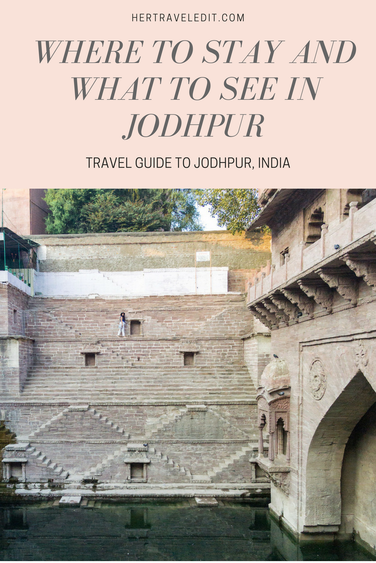 Where to Stay and What to Do in Jodhpur, India