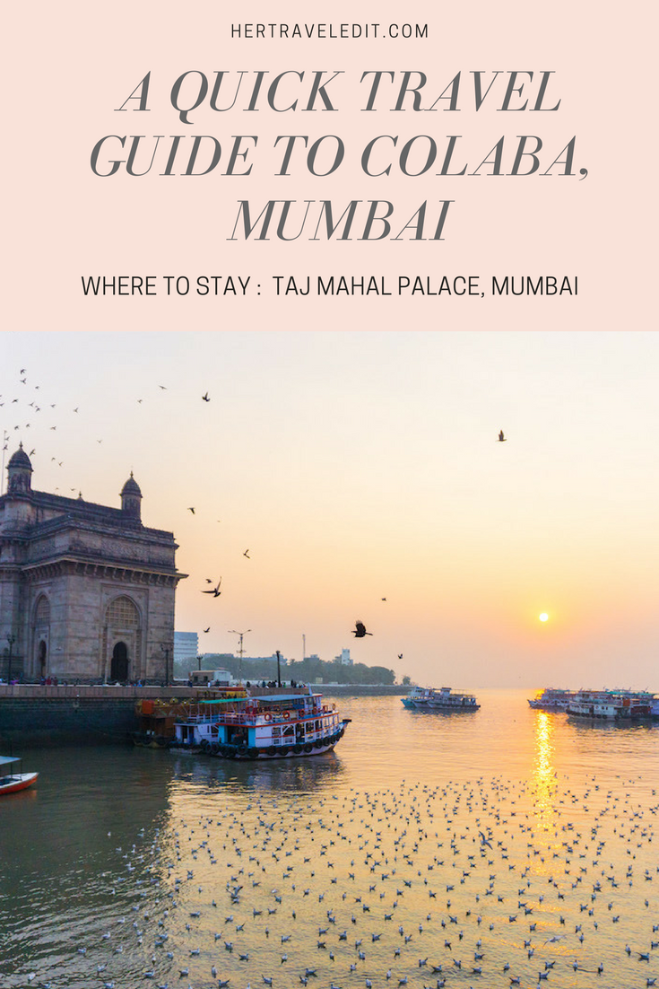A Short Guide to Exploring Colaba in Mumbai