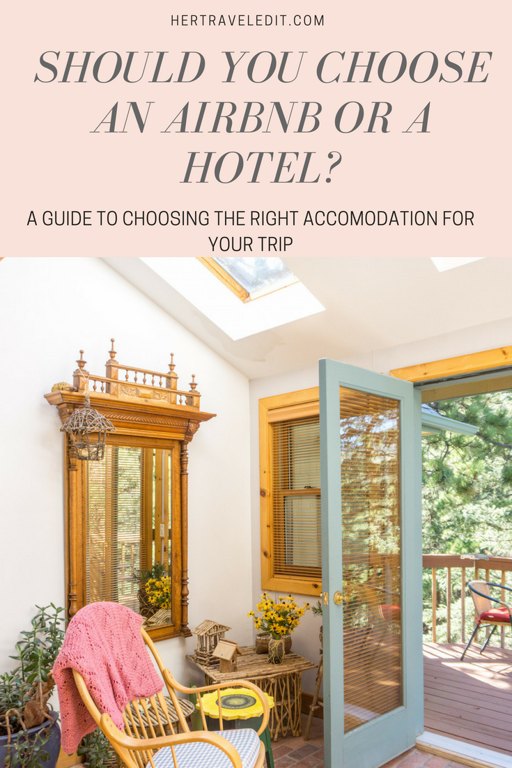 How to Choose the Best type of Accommodation for your trip