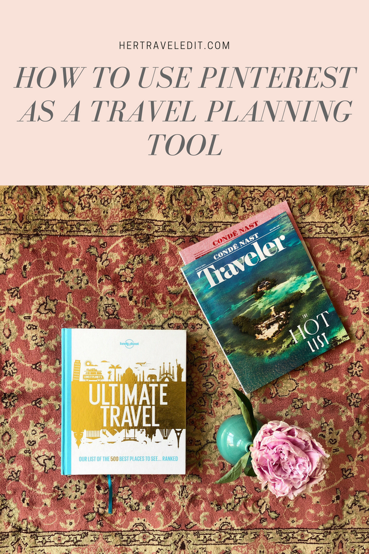 How to Use Pinterest as a Travel Planning Tool
