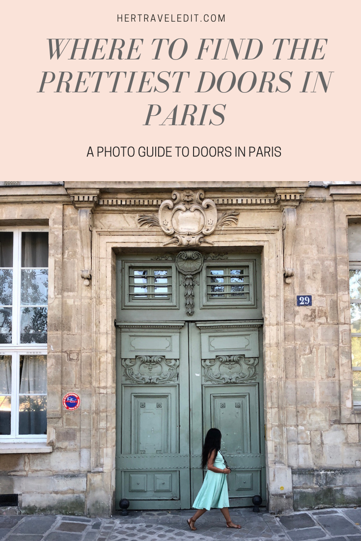 A Photo Guide to the Prettiest Doors in Paris