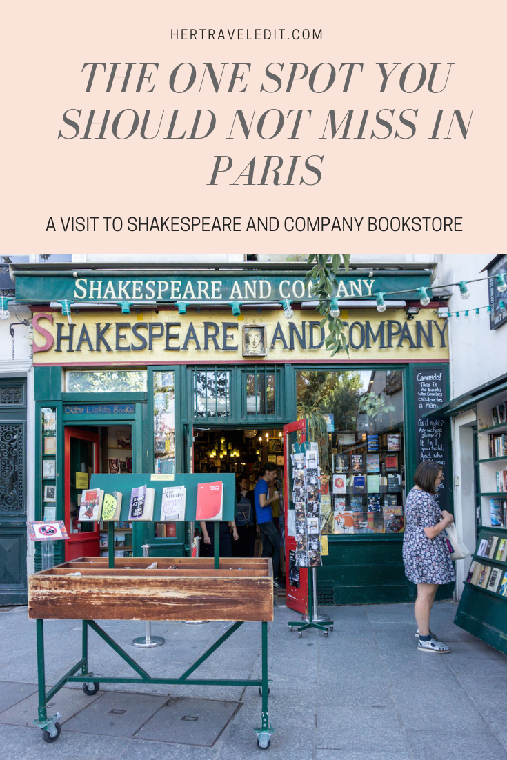 An afternoon at Shakespeare and Company is a must during your visit to Paris