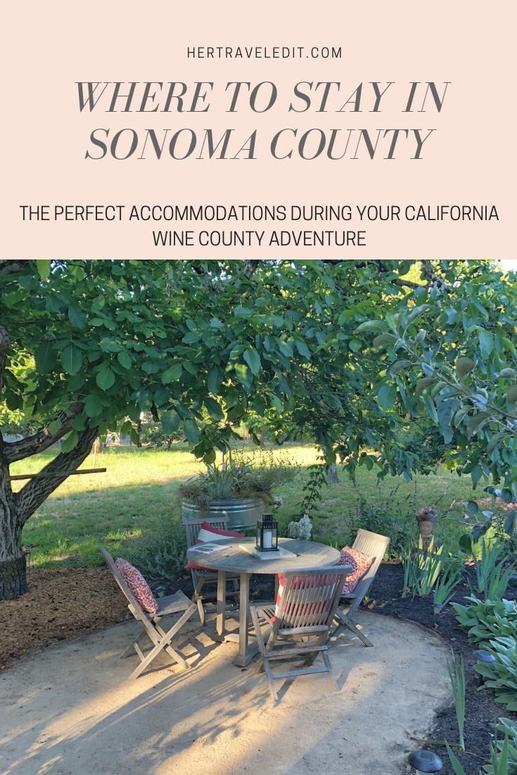 Her Travel Edit's Guide to Sonoma - the secret to exploring California's Wine region without tourists