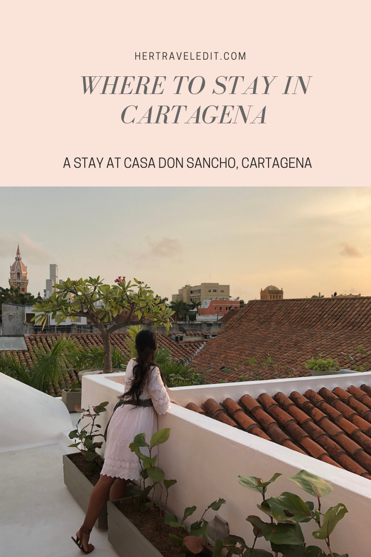A Travel Guide to Two Perfect Days in Cartagena Colombia including the best place to stay