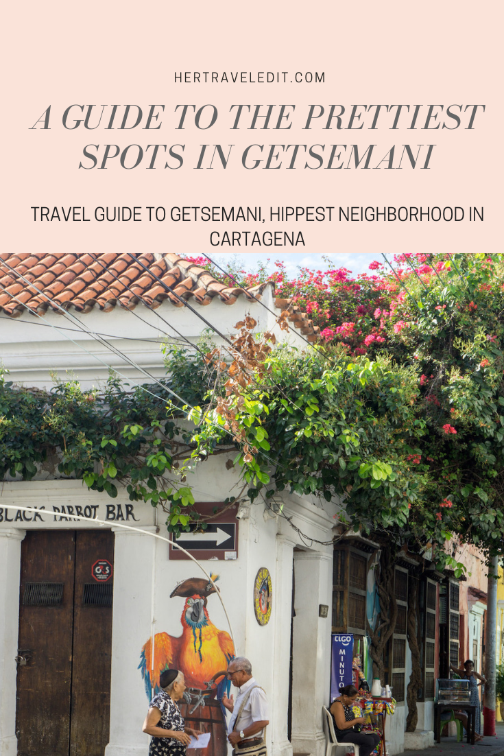 A Guide to the Prettiest Streets in Getsemani, Cartagena