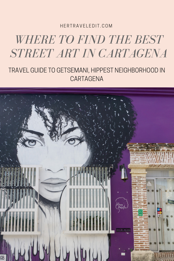 Where to Find the Best Street Art in Cartagena