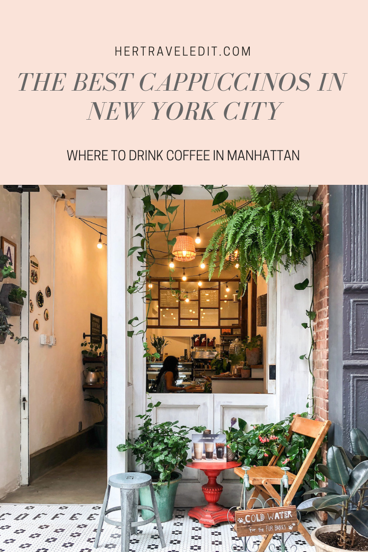 Where to Find the Best Cappuccinos in Manhattan, New York City