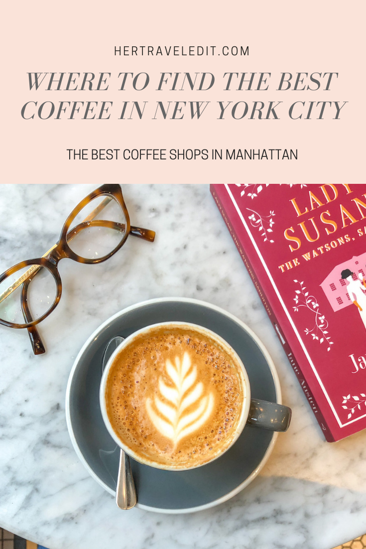 Where to Find the Best Coffee in New York City, Manhattan