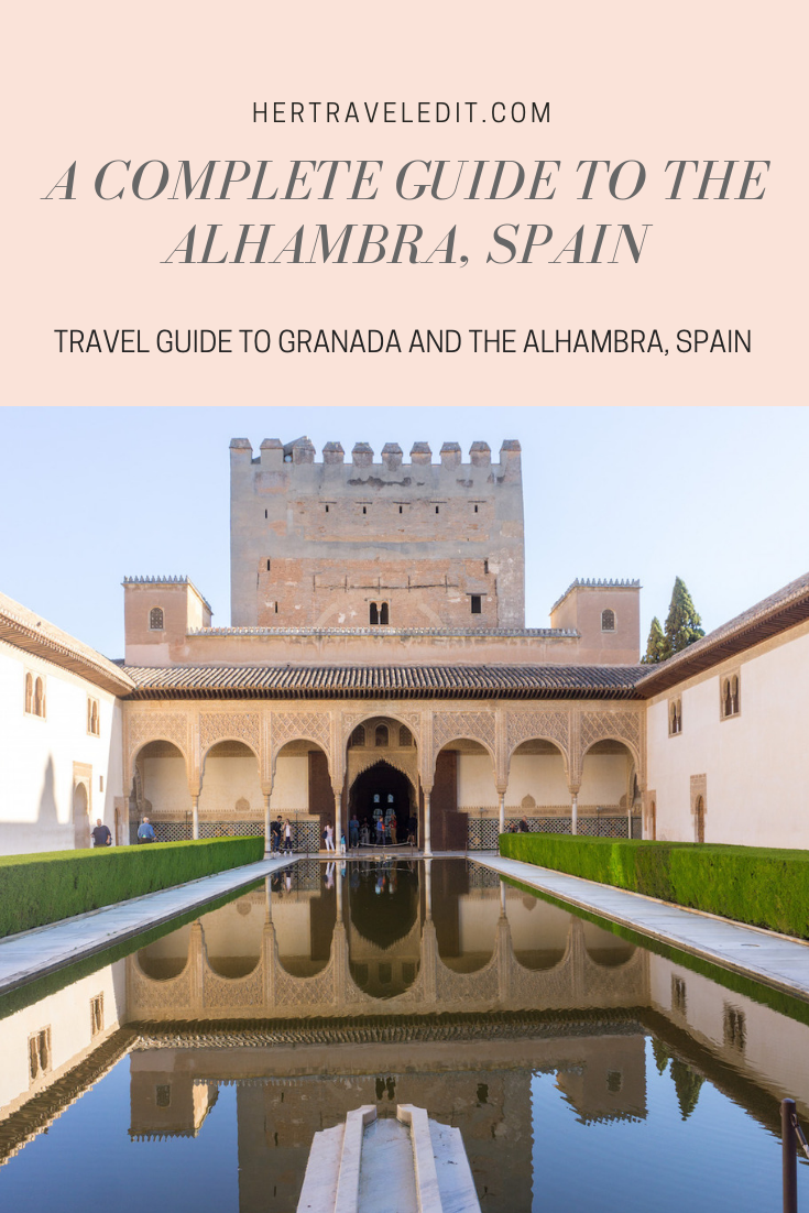 A Travel Guide for the Alhambra in Granada, Spain