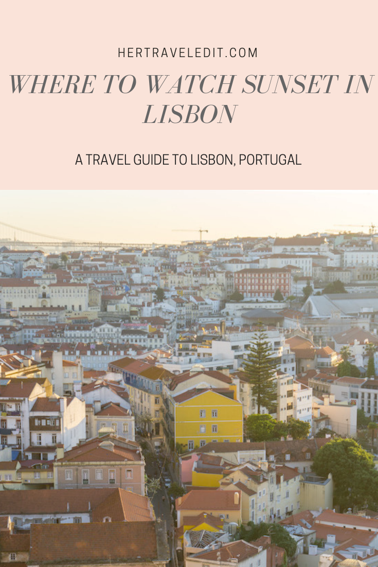 Where to Watch Sunset in Lisbon